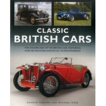 Classic British Cars by Graham Robson, 9781780194608