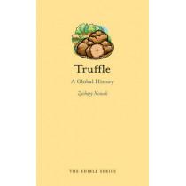 Truffle: A Global History by Zachary Nowak, 9781780234366