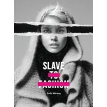 Slave to Fashion by Safia Minney, 9781780263984