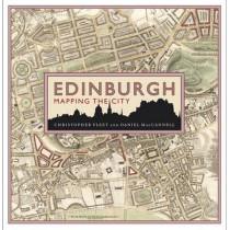Edinburgh: Mapping the City by Chris Fleet, 9781780272450