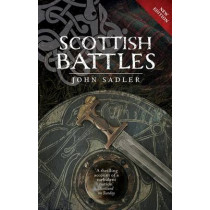 Scottish Battles by John Sadler, 9781780273792