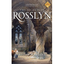 The Secrets of Rosslyn by Roddy Martine, 9781780274089