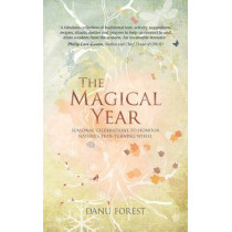 The Magical Year by Danu Forest, 9781780288611