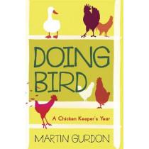 Doing Bird by Martin Gurdon, 9781780331935