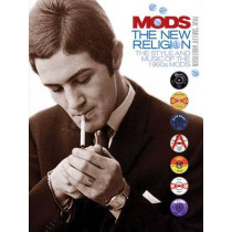 Mods: The New Religion by Paul Anderson, 9781780385495