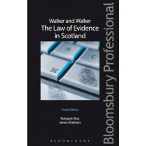Walker and Walker: The Law of Evidence in Scotland by Margaret L. Ross, 9781780435749