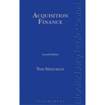Acquisition Finance by Tom Speechley, 9781780436593