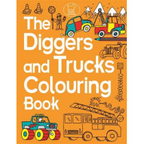 The Diggers and Trucks Colouring Book by Chris Dickason, 9781780552507