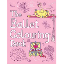 The Ballet Colouring Book by Ann Kronheimer, 9781780552859