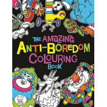 The Amazing Anti-Boredom Colouring Book by Chris Dickason, 9781780554396