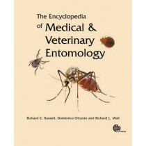 Encyclopedia of Medical and Veterinary Entomology by Richard Russell, 9781780640372