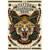 The Tattoo Colouring Book by Megamunden, 9781780670126