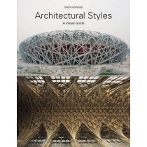 Architectural Styles: A Visual Guide by Owen Hopkins, 9781780671635