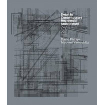 Detail in Contemporary Residential Architecture 2 by David Phillips, 9781780671758