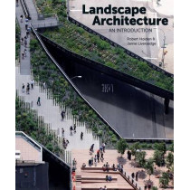 Landscape Architecture: An Introduction by Robert Holden, 9781780672700