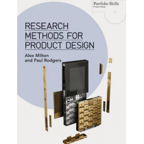 Research Methods for Product Design by Alex Milton, 9781780673028