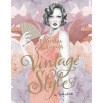 Sticker Fashionista: Vintage Style by Kelly Smith, 9781780673035