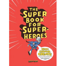 The Super Book for Superheroes by Jason Ford, 9781780673059