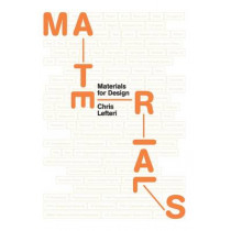 Materials for Design by Chris Lefteri, 9781780673448