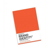 Creating a Brand Identity: A Guide for Designers by Catharine Slade-Brooking, 9781780675626