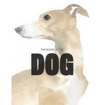 The Book of the Dog: Dogs in Art by Angus Hyland, 9781780676562