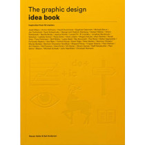 The Graphic Design Idea Book: Inspiration from 50 Masters by Steven Heller, 9781780677569