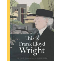 This is Frank Lloyd Wright by Ian Volner, 9781780678566