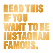Read This if You Want to Be Instagram Famous by Henry Carroll, 9781780679679