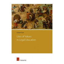 Uses of Values in Legal Education: 2015 by Graham Ferris, 9781780681238