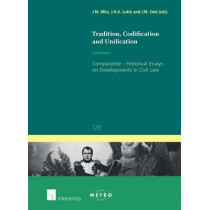Tradition, Codification and Unification by Jan Lokin, 9781780682235
