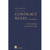 Contract Rules: Decoding English Law: 2016 by Neil Andrews, 9781780683652