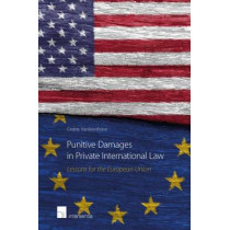 Punitive Damages in Private International Law: Lessons for the European Union, 9781780684161