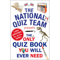 The Only Quiz Book You Will Ever Need by National Quiz Team, 9781780893693
