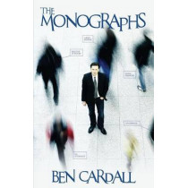 The Monographs: A Comprehensive Manual on All You Need to Know to Become an Expert Deductionist. by Ben Cardall, 9781780928500