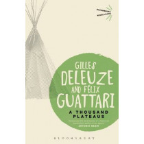 A Thousand Plateaus by Gilles Deleuze, 9781780935379