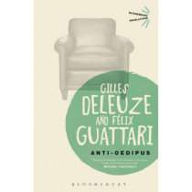 Anti-Oedipus by Gilles Deleuze, 9781780936611