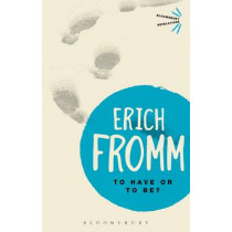 To Have or To Be? by Erich Fromm, 9781780936802
