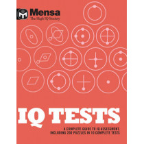 Mensa: IQ Tests: A Complete Guide to IQ Assessment by Mensa, 9781780975153