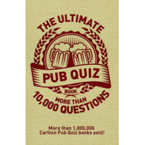 The Ultimate Pub Quiz Book: More than 10,000 questions! by Roy Preston, 9781780975924