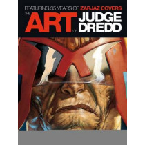 The Art of Judge Dredd: Featuring 35 Years of Zarjaz Covers by Keith Richardson, 9781781080443