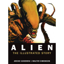 Alien: The Illustrated Story (Facsimile Cover Regular Edition) by Archie Goodwin, 9781781161296