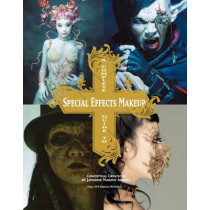 Complete Guide to Special Effects Makeup by Tokyo SFX Makeup Workshop, 9781781161449