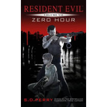 Resident Evil Vol VII - Zero Hour by S. D. Perry, 9781781161838