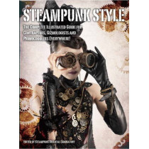 Steampunk Style by Steampunk Oriental Laboratory, 9781781168479
