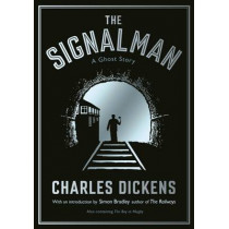 The Signalman: A Ghost Story by Charles Dickens, 9781781255919