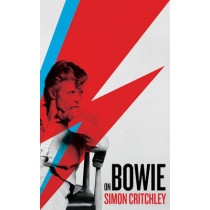 On Bowie by Simon Critchley, 9781781257456