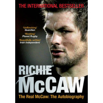 The Real McCaw: The Autobiography by Richie McCaw, 9781781314890