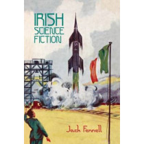 Irish Science Fiction by Jack Fennell, 9781781381199