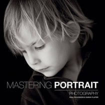 Mastering Portrait Photography by Sarah Plater, 9781781450857