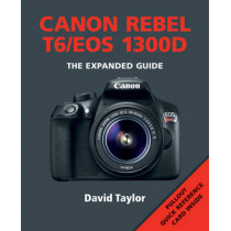 Canon Rebel T6/EOS 1300D by David Taylor, 9781781452820